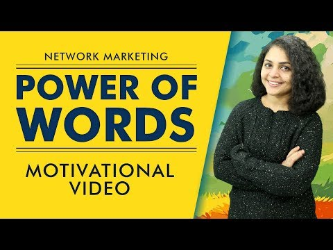 Motivational Video The Power of Words in Network Marketing | Network Marketing Motivational Video