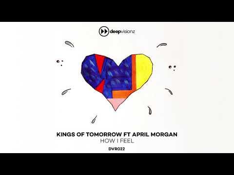 Kings Of Tomorrow featuring April Morgan 'How I Feel' (Sandy Rivera's Classic Mix)_DVR022