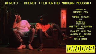 Afroto ft. Marwan Moussa - Kherbt | عفروتو و مروان موسى - خربت (Official Music Video)