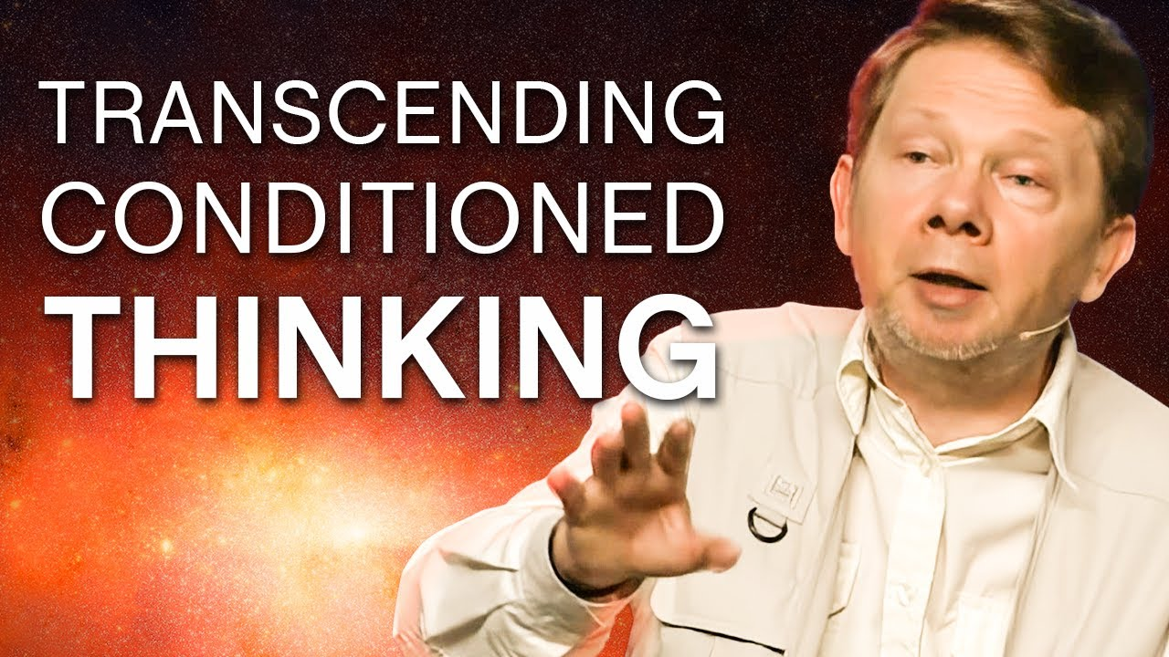 Download Transcending Conditioned Ways of Thinking   Eckhart Tolle Teachings