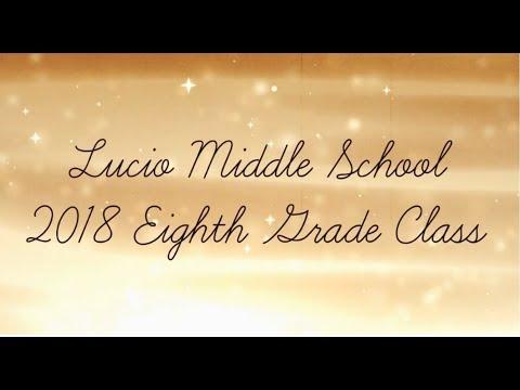 Lucio Middle School 2018 Prom Video