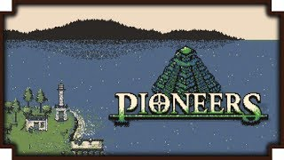 Pioneers - (New World Exploration Roguelike Game)