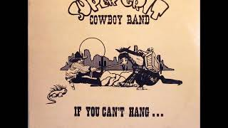 Super Grit Cowboy Band - Can't Play For Real