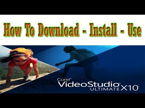 How To Install and Use Corel Video Studio X10 Latest Software