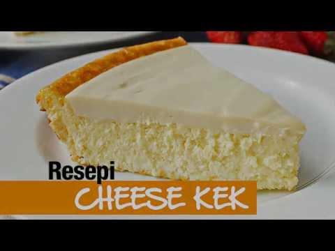 Resepi Cheese Kek Sedap - YouTube
