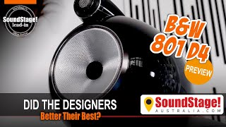 New B&W 801 D4 Speaker—Did Bowers & Wilkins Beat the 800 D3? - SoundStage! Australia Lead-In (Ep:2)