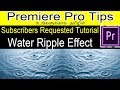 How to make water ripple effect in Premiere Pro CC/CS Tamil?