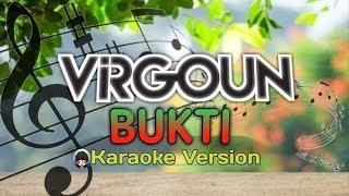 Karaoke Lagu Virgoun -  BUKTI ( Lirik + Chord)