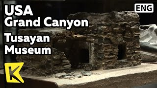 【K】USA Travel-GrandCanyon[미국 여행-그랜드캐니언]원주민 유적, 투사얀 박물관/Tusayan Museum/Native Remains/Pueblo Tribe