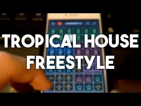 Live Mix   Tropical House Freestyle   Novation Launchpad iOS