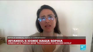 Istanbul's Hagia Sophia reconversion to a mosque, 'provocation to civilised world', Greece says