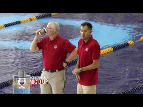 Rio Olympics 2016: Mic'd Up With Bob Bowman
