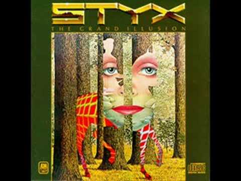 Styx- The grand illusion + lyrics