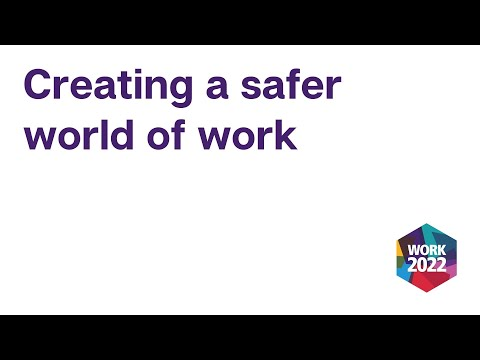 WORK 2022 - Shaping the future of safety and health