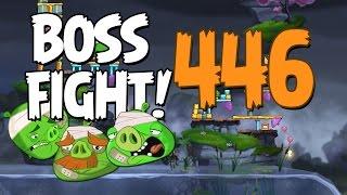 Angry Birds 2 Boss Fight 58! Chef Pig Level 446 Walkthrough