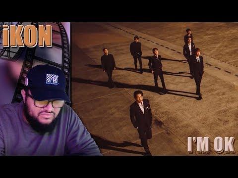 iKON - I'M OK MV REACTION!!! | Another Masterpiece