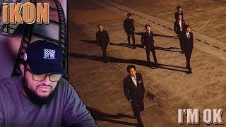 iKON - I'M OK MV REACTION!!!   Another Masterpiece