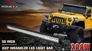 Yitamotor 50 Inch Light Bar Review on Jeep Wrangler