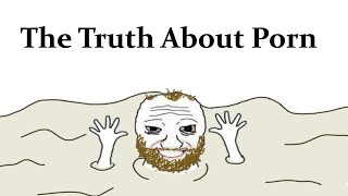 The Truth About Porn