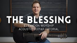 The Blessing - Elevation Worship - Tutorial (acoustic guitar)