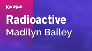 Karaoke Radioactive - Madilyn Bailey *