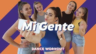 MI GENTE  - J BALVIN & WILLY WILLIAM | Easy Fitness Dance | Dance Workout | Choreography Video