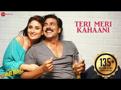 Thumbnail: Teri Meri Kahaani Full Video | Gabbar Is Back | Akshay Kumar & Kareena Kapoor | Love Romance song