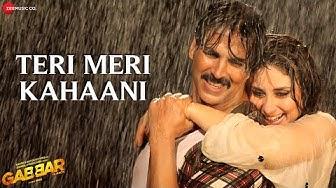 Teri Meri Kahaani - Arijit Singh | Gabbar Is Back | Akshay Kumar & Kareena Kapoor | Chirantan Bhatt