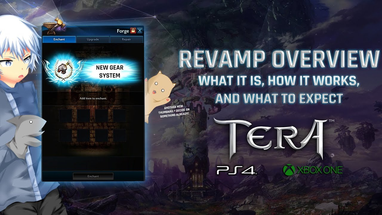 TERA [PS4/XB1] | Revamp Overview: What It Is, How It Works, and What to  Expect
