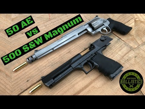 Desert Eagle 50 AE Vs 500 S&W Magnum