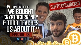 That one where we bought cryptocurrency & todd teaches us about it ... Funnel hacker TV Episode 36
