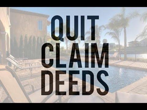 Quitclaim deed. DIY Transferring property.