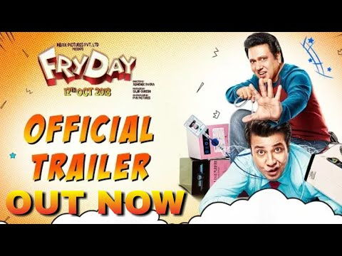 Friday Trailer Out now, Govinda, Varun Sharma, Abhishek Dogra, Friday Trailer Review