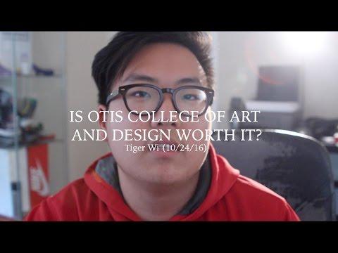 IS OTIS COLLEGE OF ART AND DESIGN WORTH IT?