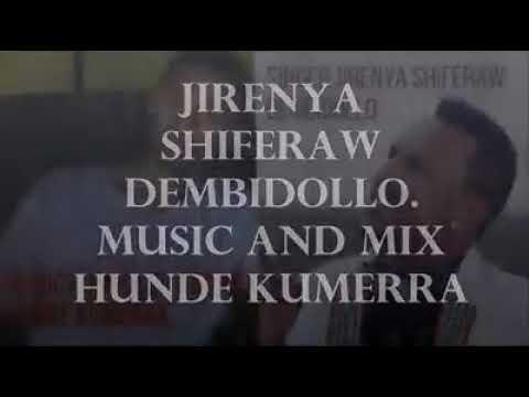 Jireenya Shifarra *dambi doollo* new Oromo music mp3
