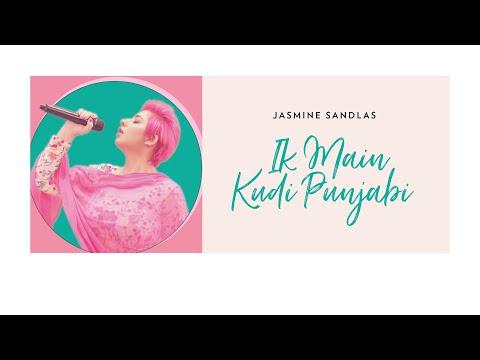 Jasmine Sandlas Ik Main Kudi Punjabi Official Video Ft Intense  Unalome Productions