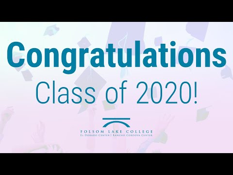 Folsom Lake College Class of 2020 Graduation Tribute