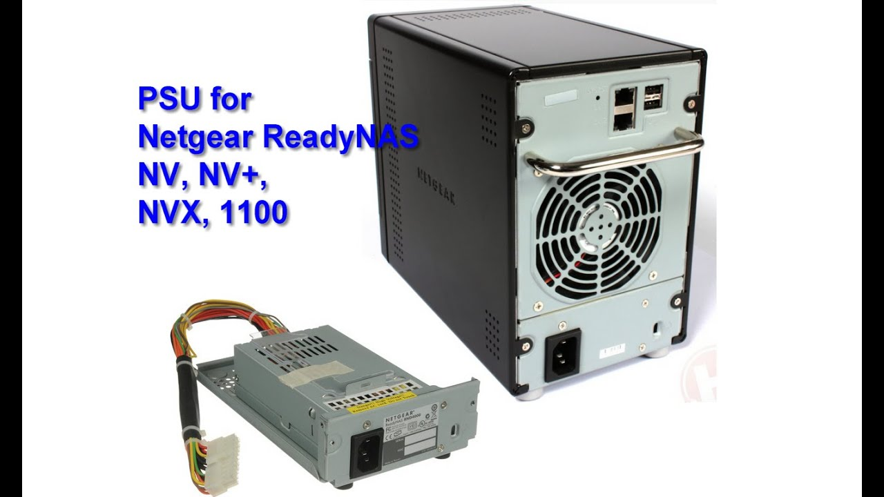 netgear readynas nv nv nvx 1100 replacement power supply unit rh youtube com Netgear ReadyNAS 2120 netgear readynas 1100 firmware