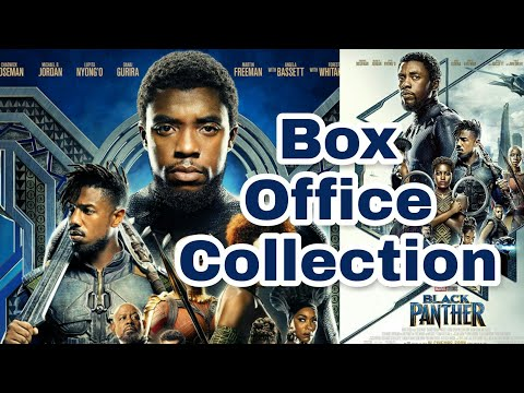 Black Panther Worldwide Box Office Collection | Mojo Box Office | Black Panther Box Office