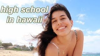 a day at high school in hawaii vlog