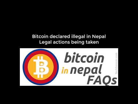 Bitcoin finally declared illegal in Nepal. What Nepal Police & Central Bank says! (Audio)