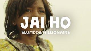 Slumdog Millionaire - Jai Ho (Lyrics)