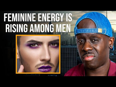 The RISE Of Men With FEMININE Energy - Steps To Avoid It