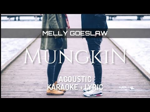 Melly Goeslaw - Mungkin ( Acoustic Karaoke )