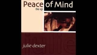 Julie Dexter - Peace of Mind