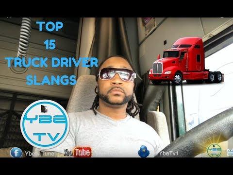 TOP 15 TRUCK DRIVER SLANGS