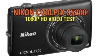Nikon Coolpix S5200 1080P HD Video Test