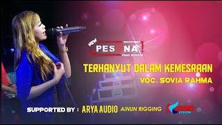 Download Terhanyut Dalam Kemesraan - Sovia Rahma | NEW PESONA