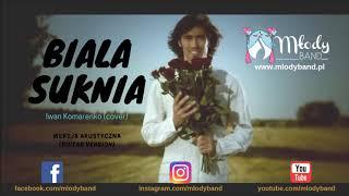 Biała Suknia - Iwan Komarenko (cover Guitar version)