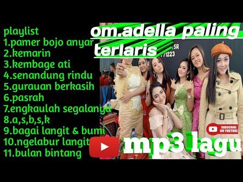 Full Album Om. Adella Terbaru Terlaris 2019
